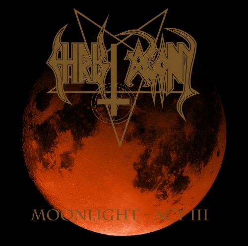 CHRIST AGONY - Moonlight - Act III CD Black Metal