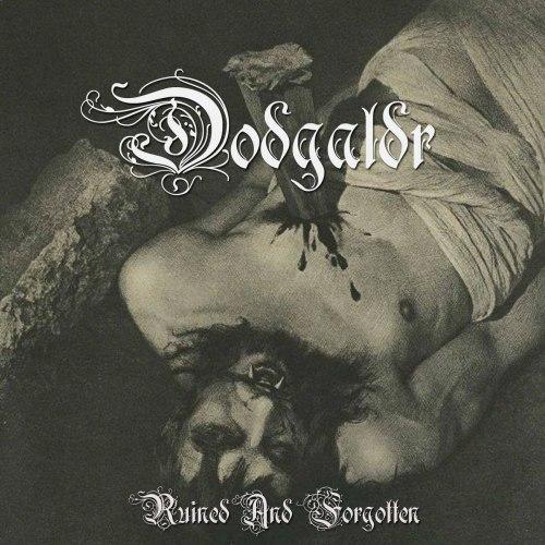 DODGALDR - Ruined And Forgotten CD Black Metal