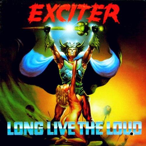 EXCITER - Long Live The Loud LP Speed Thrash Metal