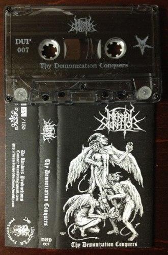 INFERNAL EXECRATOR - Thy Demonization Conquers Tape Black Metal