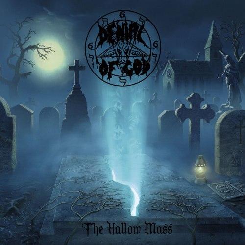 DENIAL OF GOD - The Hallow Mass CD Black Heavy Metal