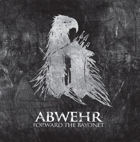 ABWEHR - Forward The Bayonet MCD Blackened Metal