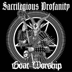 SACRILEGIOUS PROFANITY - Goat Worship CDr Black Metal