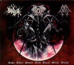 EVIL WRATH / THE TRUE ENDLESS / GROMM - Rape Their Souls With Black Metal Wrath Digi-CD Black Metal
