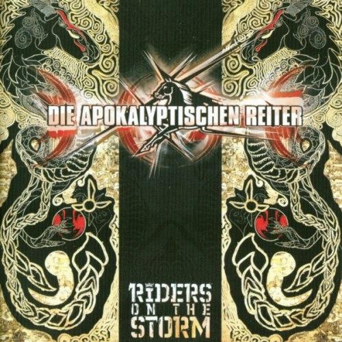 DIE APOKALYPTISCHEN REITER - Riders On The Storm CD Metal