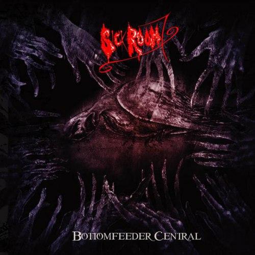 SICK ROOM 7 - Bottomfeeder Central CD Avantgarde Metal