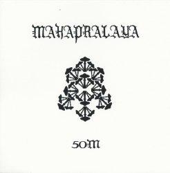 MAHAPRALAYA - 50M CD Ritual Ambient