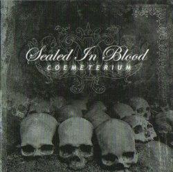 SEALED IN BLOOD - Coemeterium CD Ritual Ambient