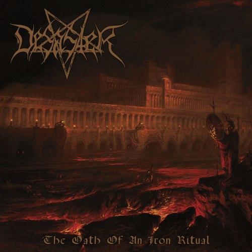 DESASTER - The Oath Of An Iron Ritual CD Blackened Thrash Metal