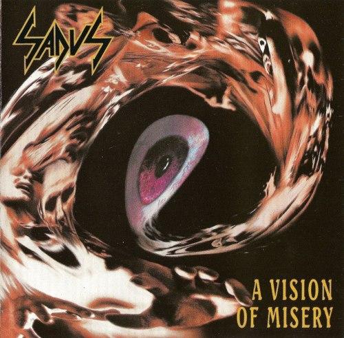 SADUS - A Vision Of Misery CD Thrash Death Metal