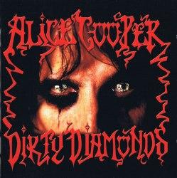 ALICE COOPER - Dirty Diamonds CD Hard Rock