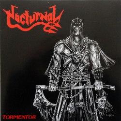 "NOCTURNAL - Tormentor 2x7""EP Blackened Thrash Metal"