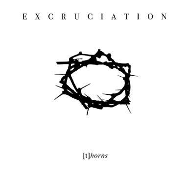 EXCRUCIATION - [t]horns Digi-CD Death Doom Thrash Metal