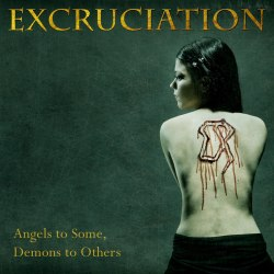 EXCRUCIATION - Angels To Some, Demons To Others CD Death Doom Thrash Metal