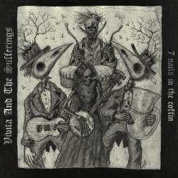 VIVITA AND THE SUFFERINGS - 7 Nails in the Coffin Digi-CD Avantgarde Music