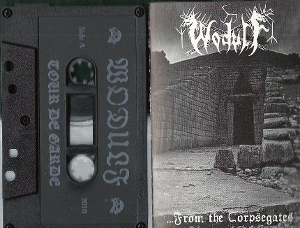 WODULF - ...From The Corpsegates Tape Black Metal