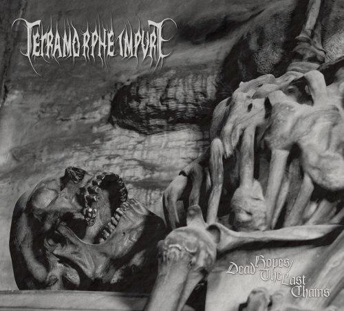 TETRAMORPHE IMPURE - Dead Hopes / The Last Chains Digi-CD Death Doom Metal