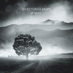 SHATTERED HOPE - Vespers Digi-CD Doom Death Metal