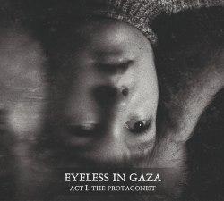 EYELESS IN GAZA - Act I: The Protagonist Digi-CD Funeral Doom Metal