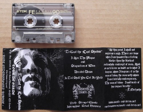 INSIDIOUS OMEN - To Cast The Last Shadow Tape Black Metal