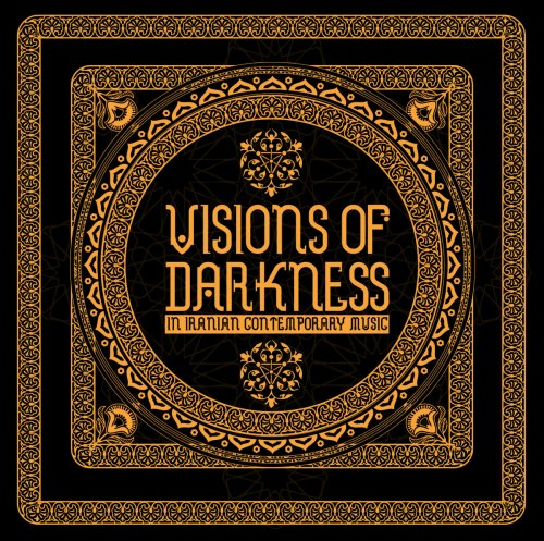 V/A - Visions Of Darkness (In Iranian Contemporary Music) 2CD Dark Ambient
