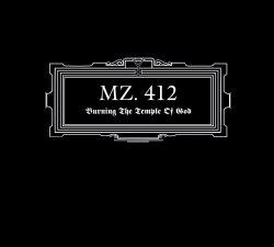 MZ.412 - Burning The Temple Of God Digi-CD Industrial