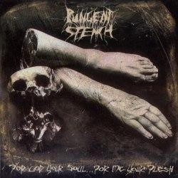 PUNGENT STENCH - For God Your Soul ... For Me Your Flesh LP Death Metal