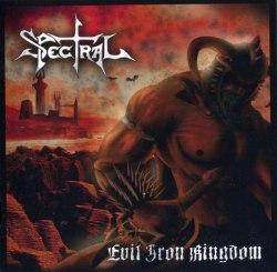 SPECTRAL - Evil Iron Kingdom CD Viking Metal