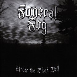 FUNERAL FOG - Under The Black Veil CD Black Metal