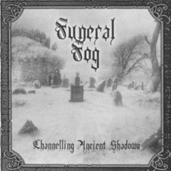 FUNERAL FOG - Channelling Ancient Shadows CD Black Metal