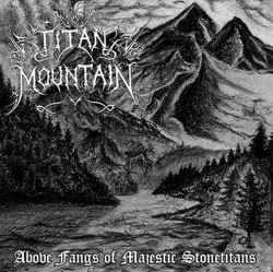 TITAN MOUNTAIN - Above Fangs Of Majestic Stonetitans CD Symphonic Metal