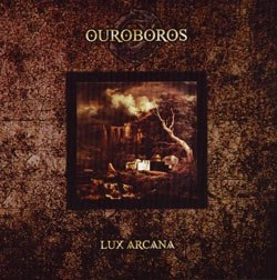 OUROBOROS - Lux Arcana CD Dark Wave
