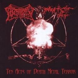 PUTRIDITY / INFATUATION OF DEATH - Ten acts or Death Metal Terror CD Death Metal