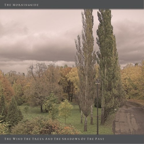THE MORNINGSIDE - Wind, Trees And The Shadows Of The Past CD Doom Metal