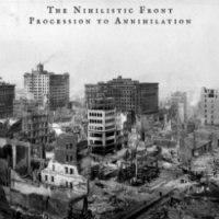 THE NIHILISTIC FRONT - Procession to Annihiliation CD Doom Death Metal