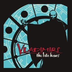 VLADIMIRS - The Late Hours CD Horror Thrash Punk