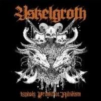 YSKELGROTH - Unholy Primitive Nihilism MCD Black Metal