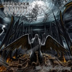 "BLACKENED WISDOM - The Angels Are Crying 7""EP Black/Death Metal"