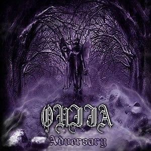 OUIJA - Adversary MCD Black Metal
