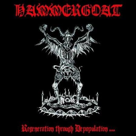 HAMMERGOAT - Regeneration Through Depopulation... CD Black Metal