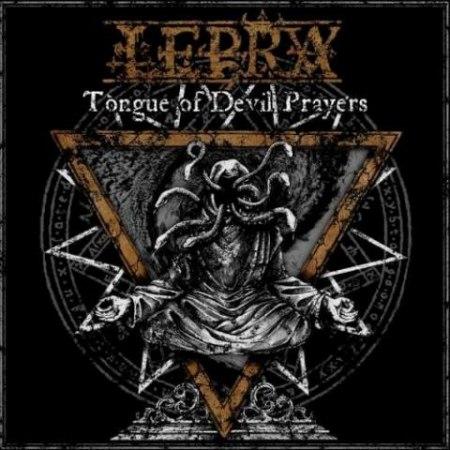 LEPRA - Tongue of Devil Prayers CD Black Metal