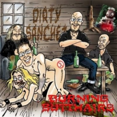 BURNING BUTTHAIRS - Dirty Sanchez CD Grindcore