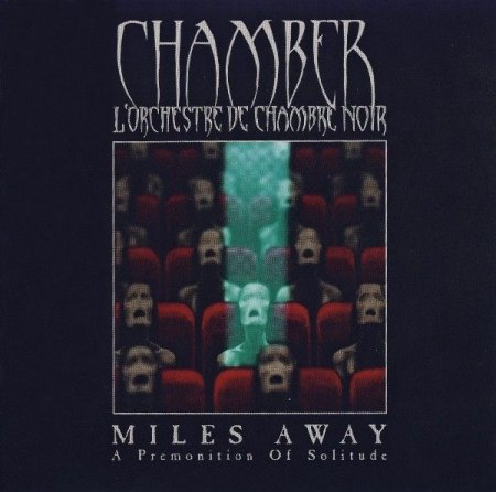 CHAMBER - Miles Away; A Premonition Of Solitude CD Neo-classical Gothic Rock