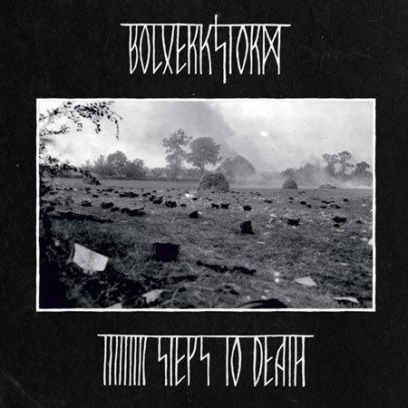 BOLVERKSTORM - 9 steps to death Digi-CD Martial Industrial