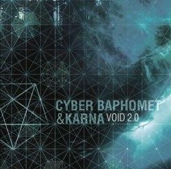 CYBER BAPHOMET / KARNA - Void 2.0 CD Black Industrial Ambient