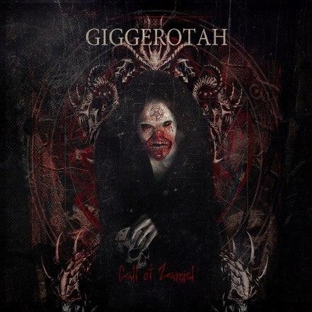 GIGGEROTAH - Call Of Zamiel Digi-CD Death Metal