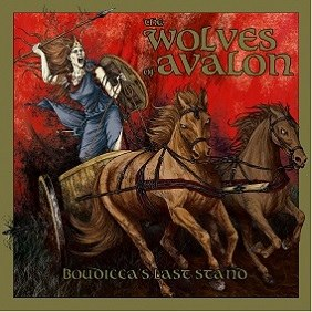 THE WOLVES OF AVALON - Boudicca's Last Stand CD Heathen Metal