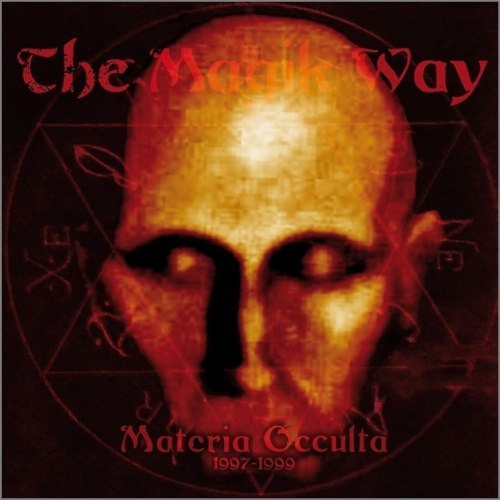THE MAGIK WAY - Materia occulta 1997-1999 DCD Occult Black Metal