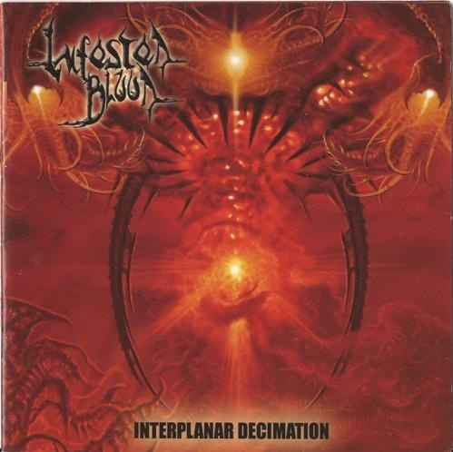 INFESTED BLOOD - Interplanar Decimation CD Death Metal