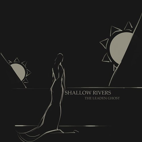 SHALLOW RIVERS - The Leaden Ghost CD Death Doom Metal